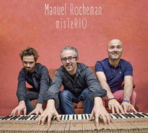 Juin 2017 - Manuel Rochemane Trio